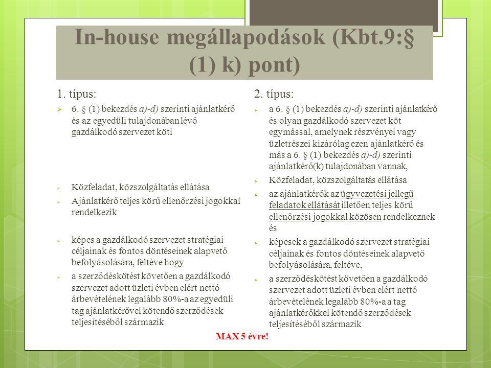 In-house megállapodások (Kbt.9:§ (1) k) pont)