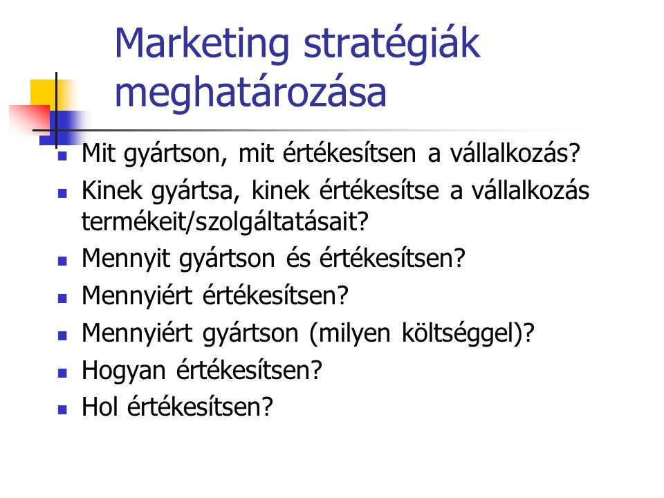 Marketing stratégiák meghatározása
