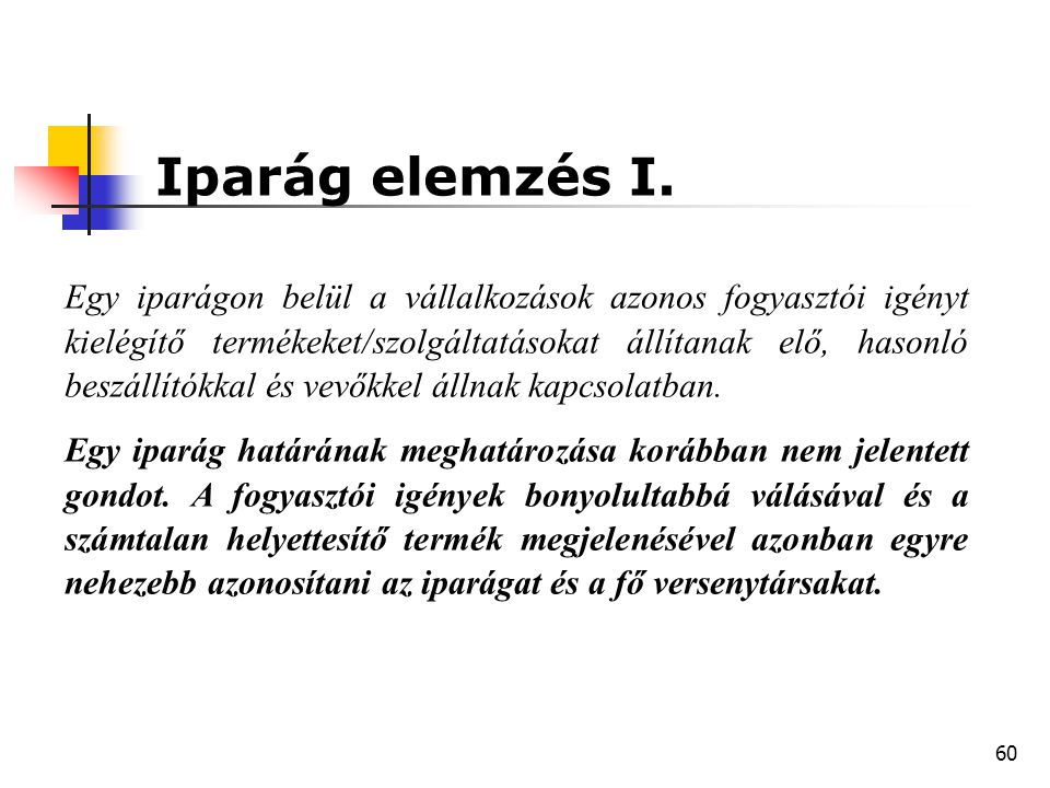 Iparág elemzés I.