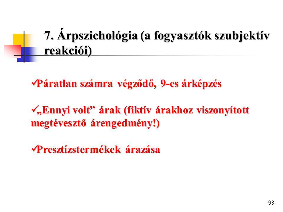 7. Árpszichológia (a fogyasztók szubjektív reakciói)