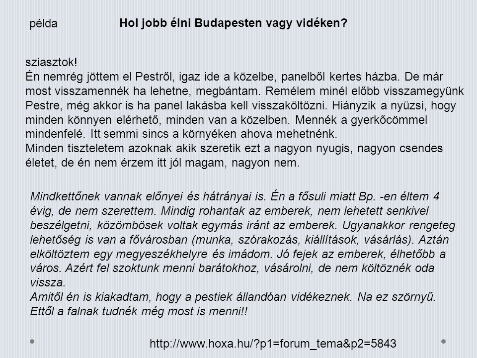 példa Hol jobb élni Budapesten vagy vidéken