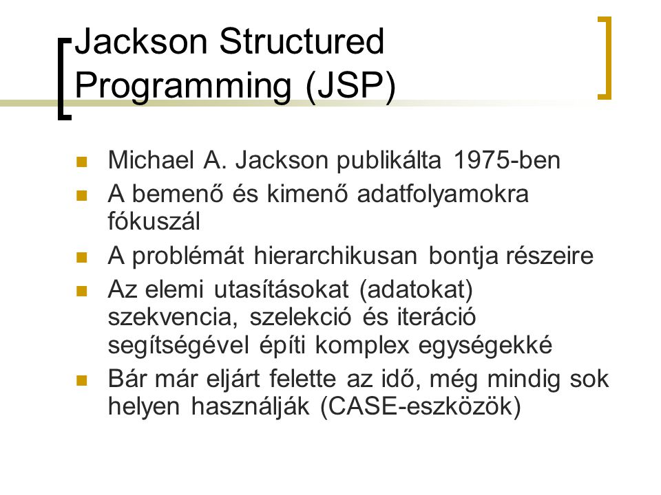 Jackson Structured Programming (JSP)