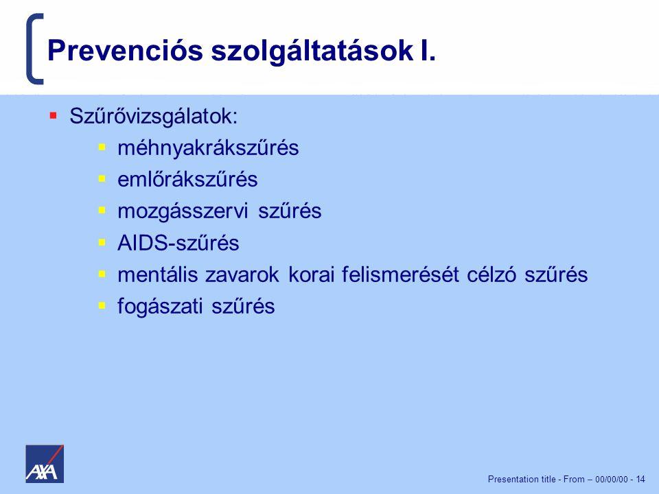 Prevenciós szolgáltatások I.