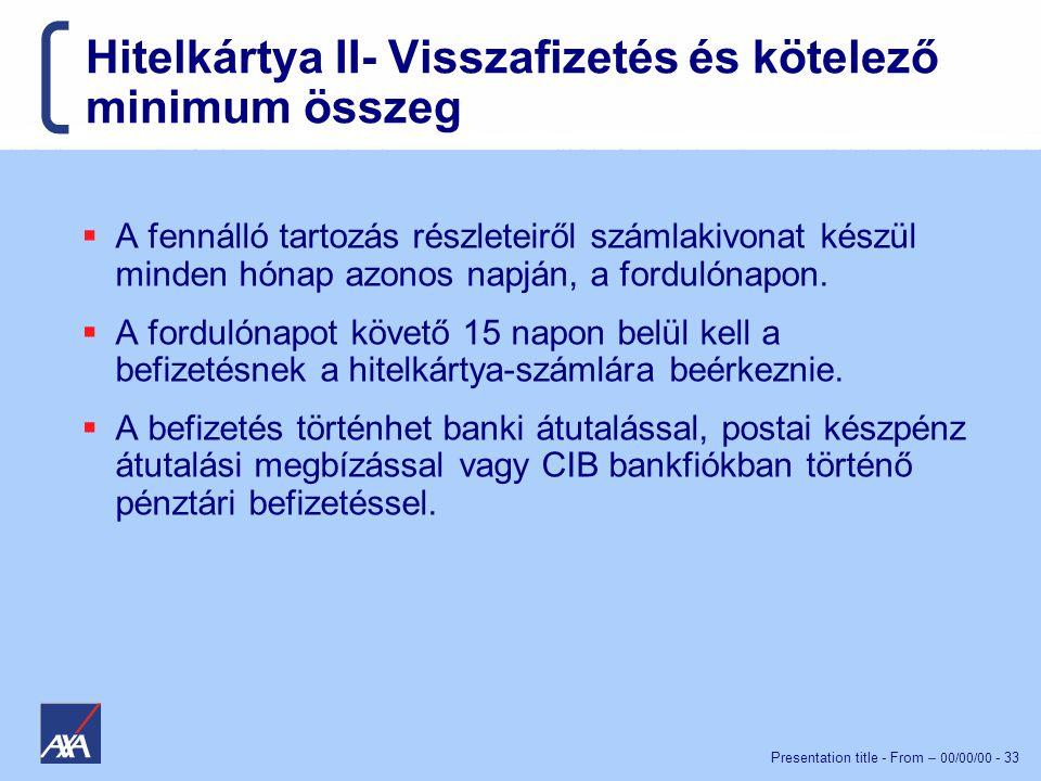 Hitelkártya II- Visszafizetés és kötelező minimum összeg