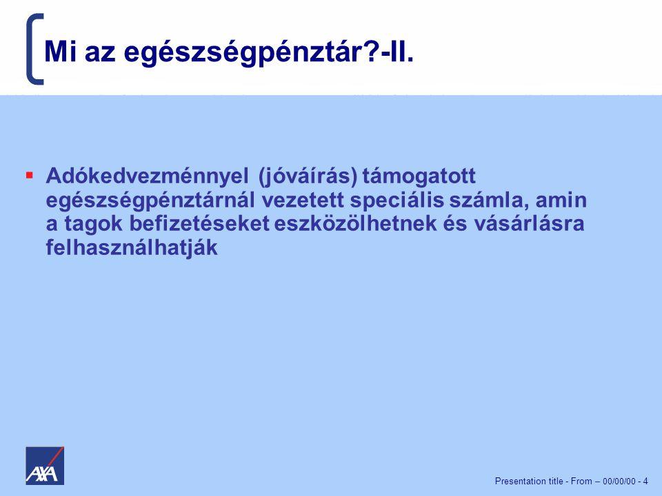 Mi az egészségpénztár -II.