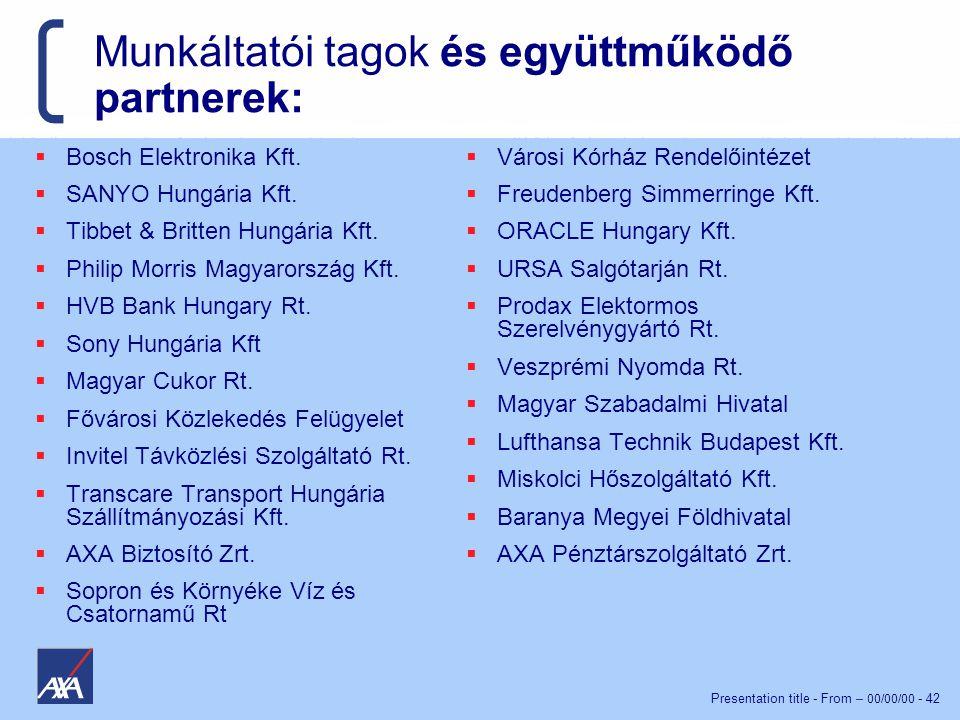 Munkáltatói tagok és együttműködő partnerek: