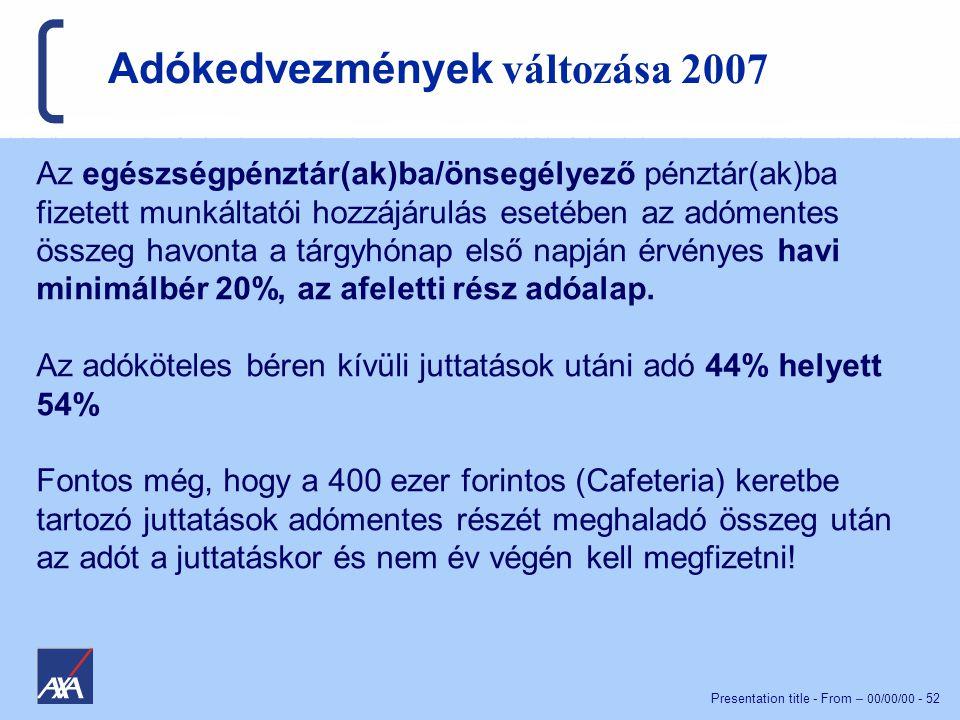 Adókedvezmények változása 2007