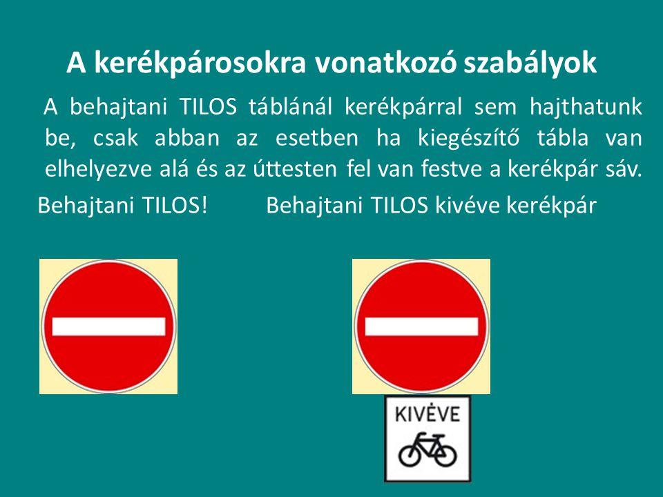 A kerékpárosokra vonatkozó szabályok