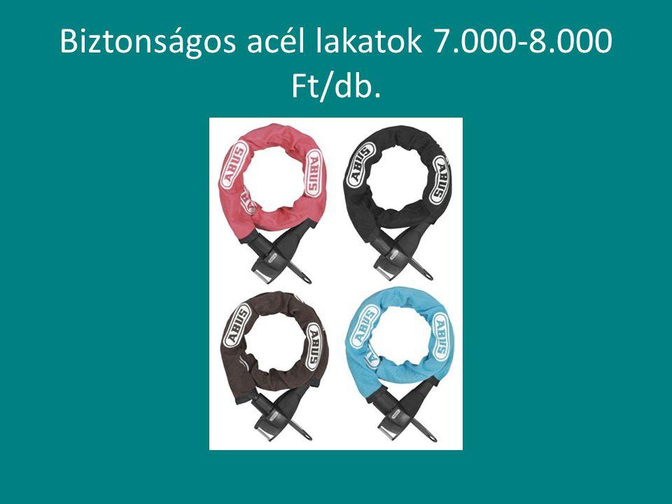 Biztonságos acél lakatok 7.000-8.000 Ft/db.