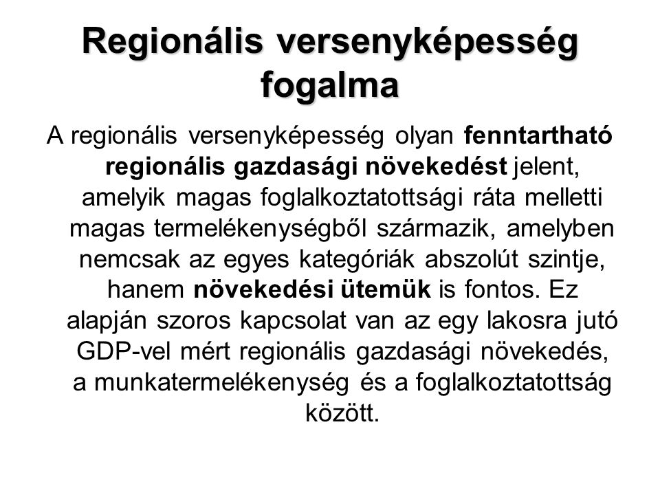 Regionális versenyképesség fogalma