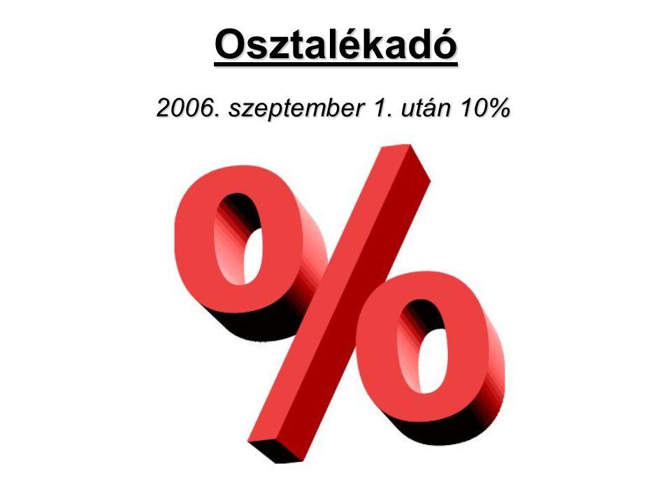Osztalékadó 2006. szeptember 1. után 10%