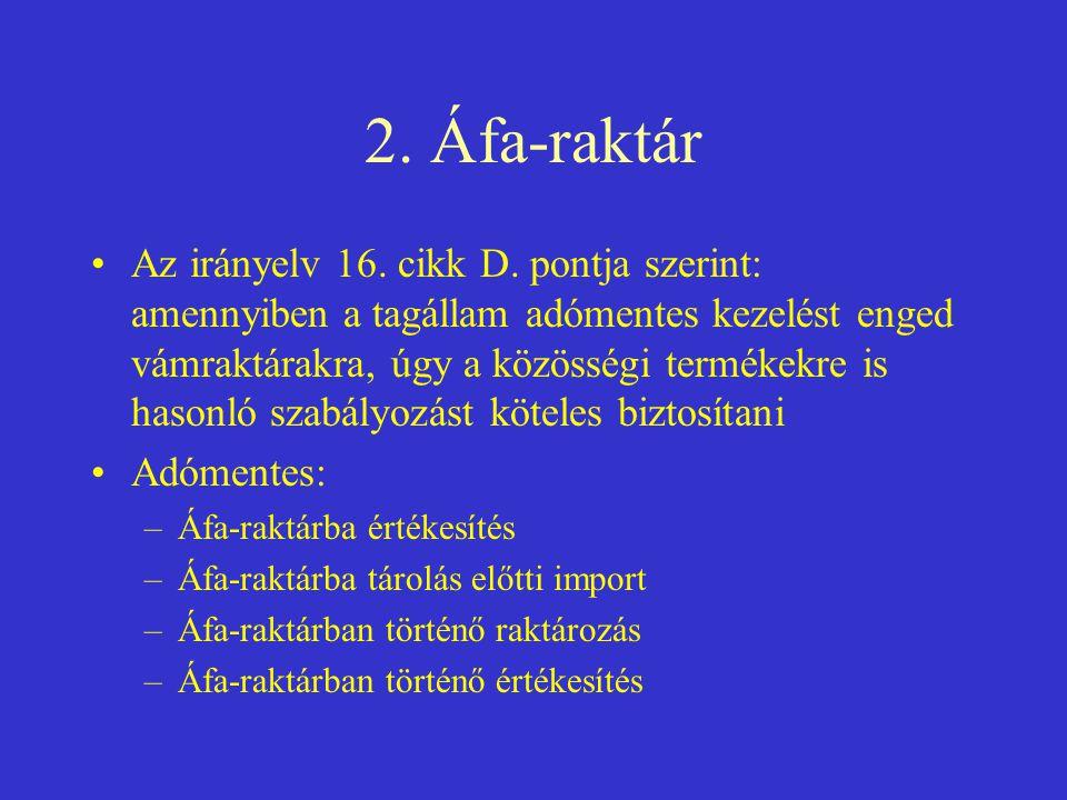2. Áfa-raktár