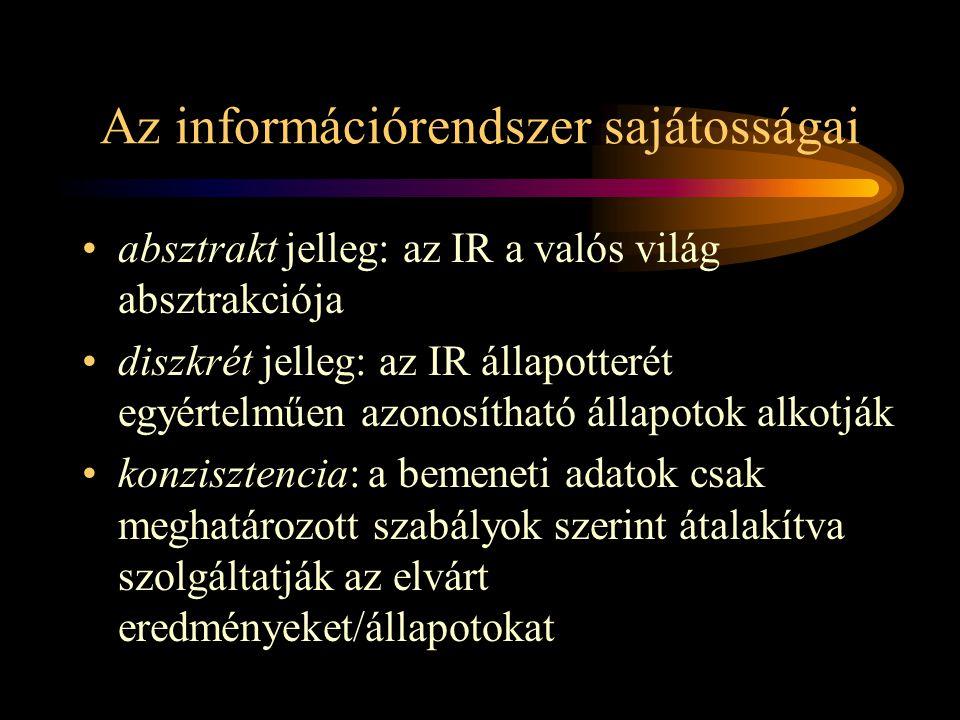 Az információrendszer sajátosságai