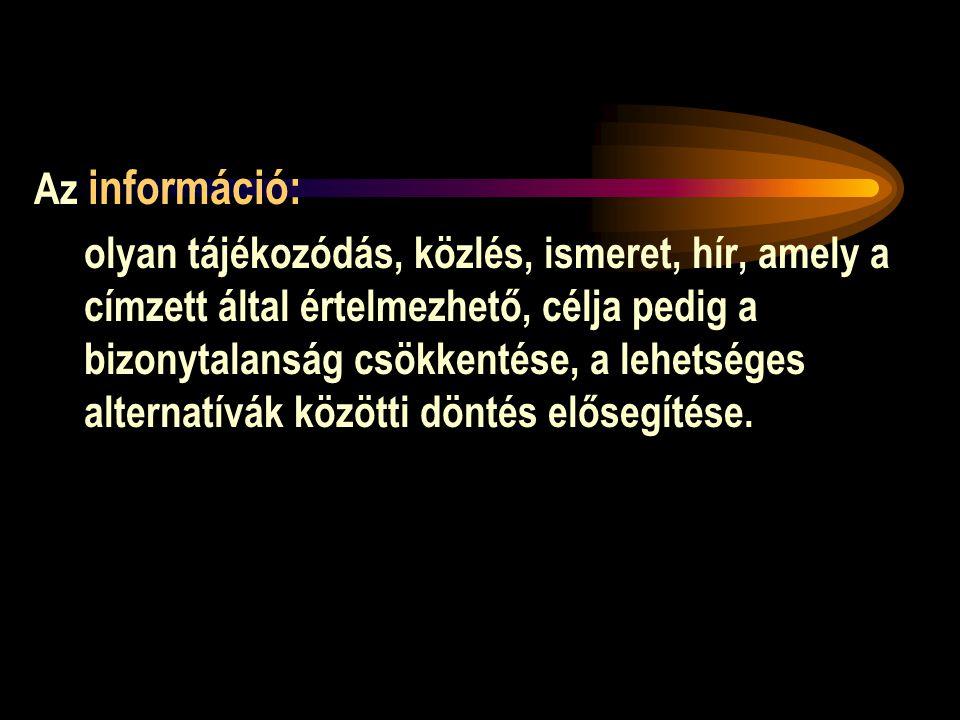 Az információ: