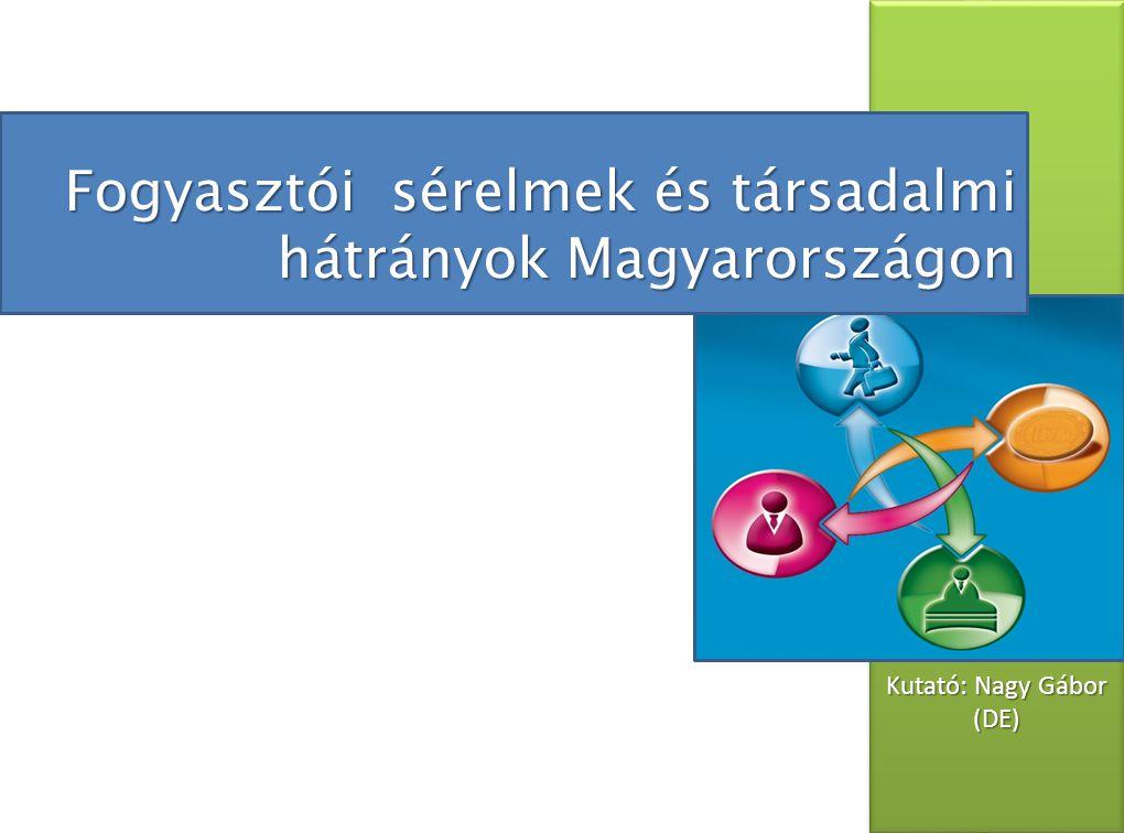 Fogyasztói sérelmek és társadalmi hátrányok Magyarországon