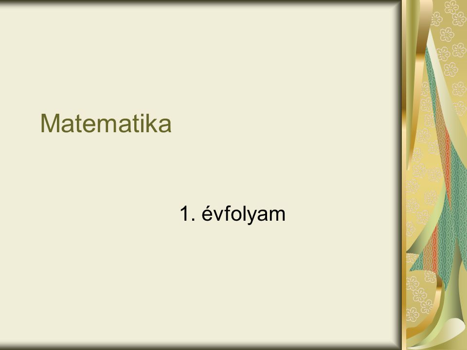 Matematika 1. évfolyam