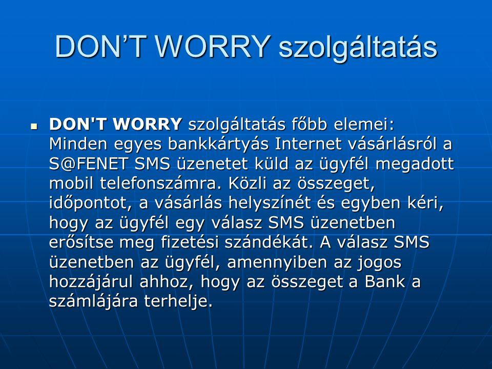 DON'T WORRY szolgáltatás