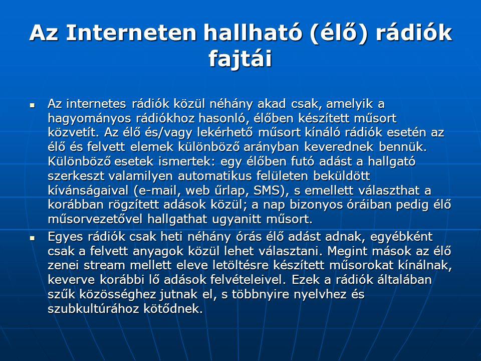 Az Interneten hallható (élő) rádiók fajtái