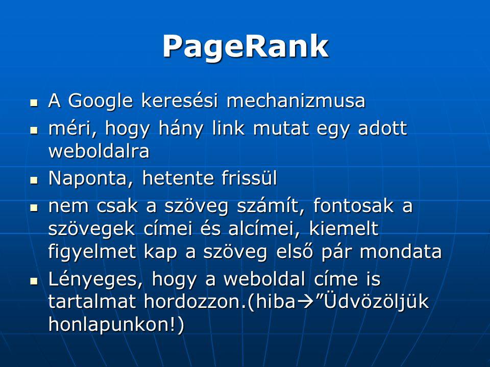 PageRank A Google keresési mechanizmusa