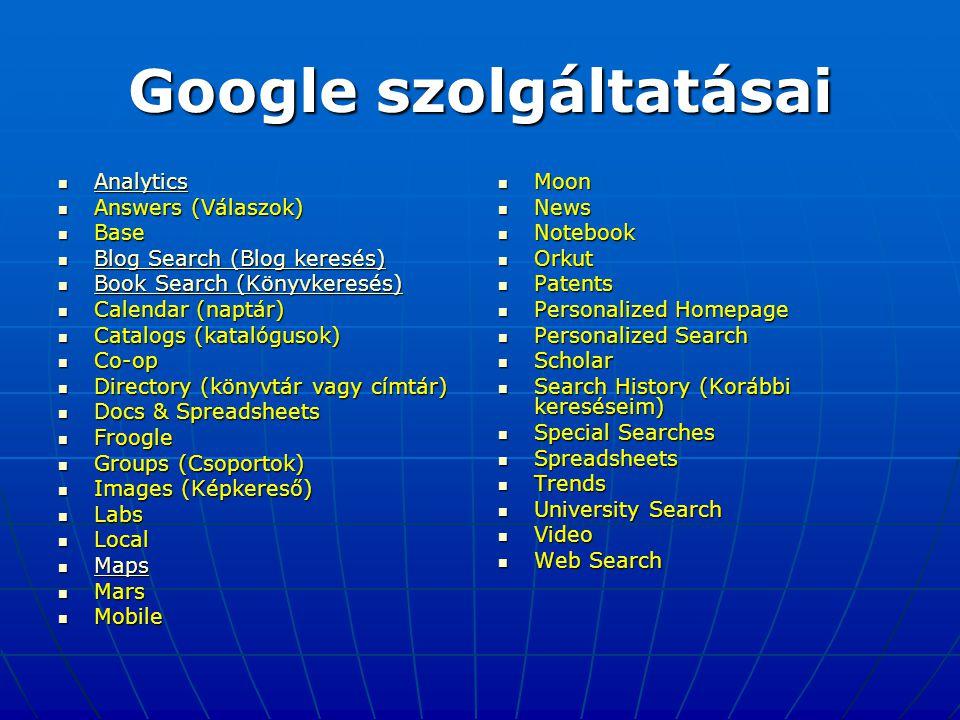 Google szolgáltatásai