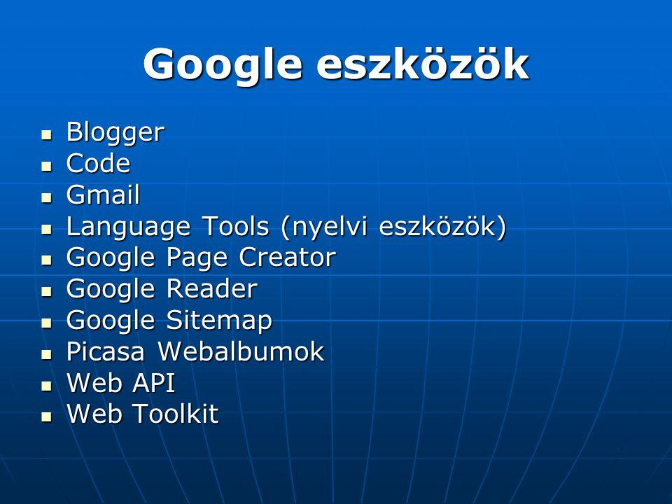 Google eszközök Blogger Code Gmail Language Tools (nyelvi eszközök)