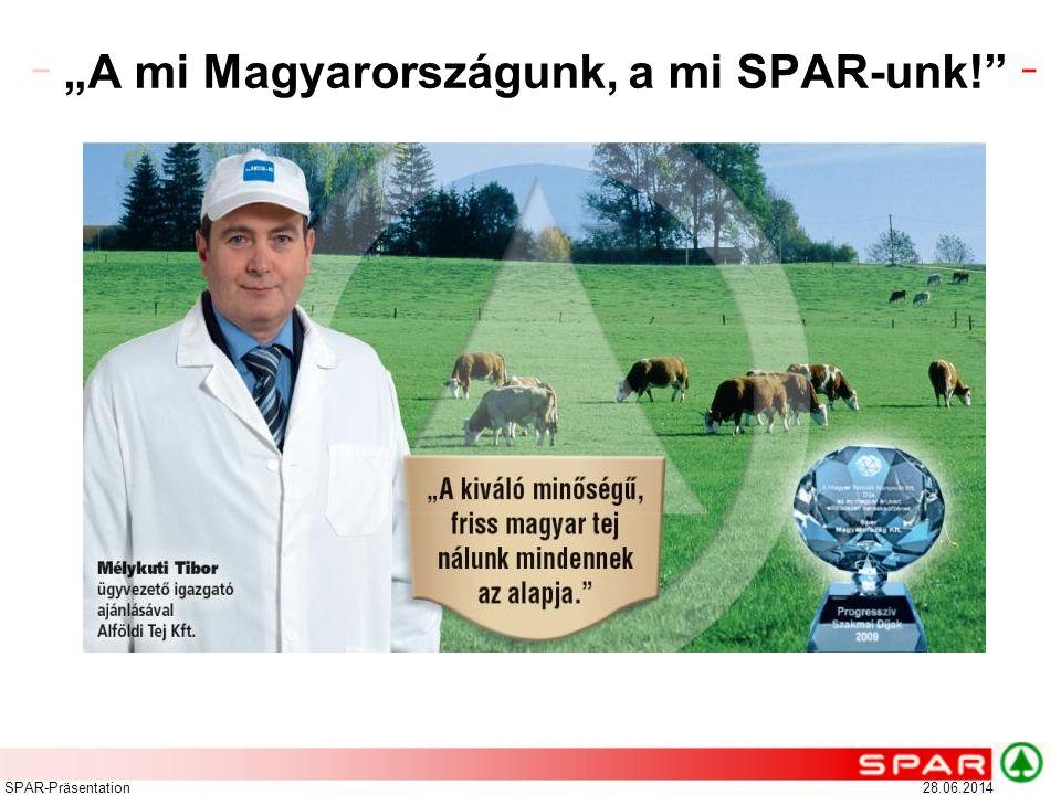 """""""A mi Magyarországunk, a mi SPAR-unk!"""