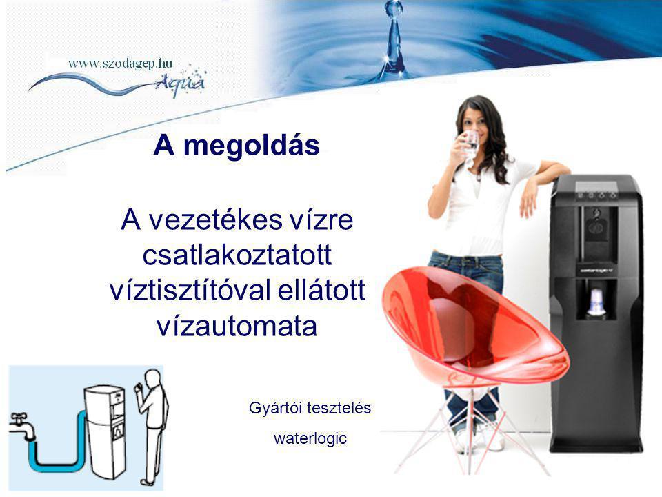 A vezetékes vízre csatlakoztatott víztisztítóval ellátott vízautomata