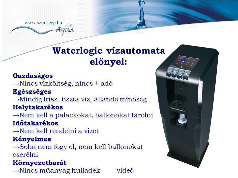 Waterlogic vízautomata előnyei:
