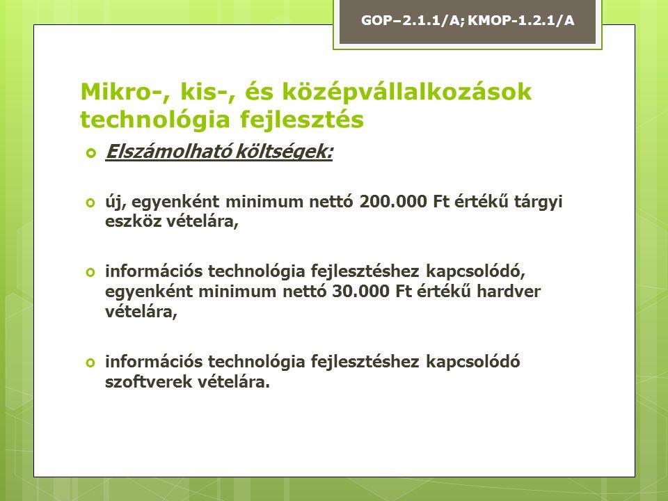 Mikro-, kis-, és középvállalkozások technológia fejlesztés