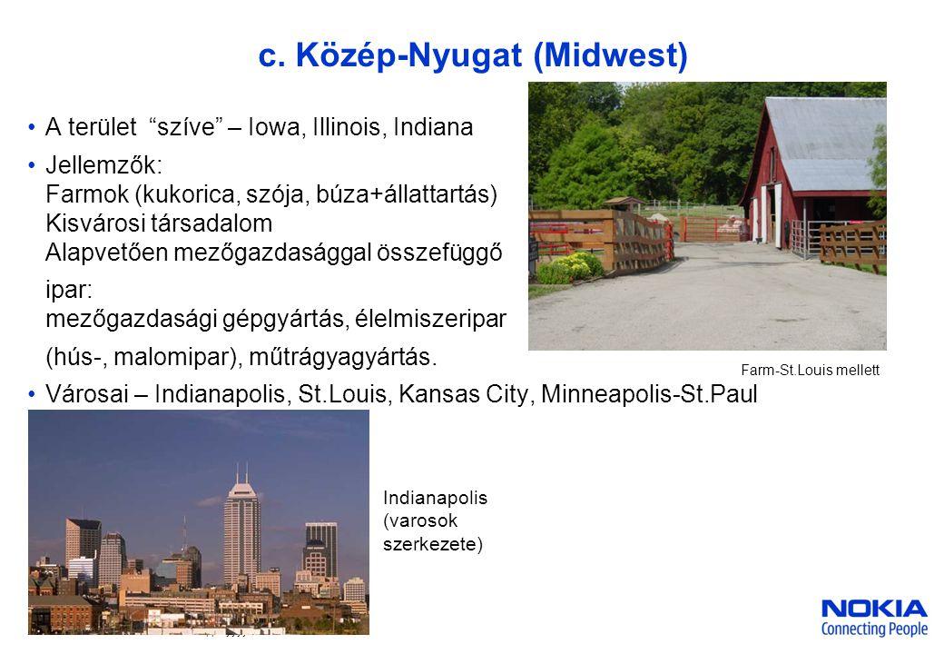 c. Közép-Nyugat (Midwest)