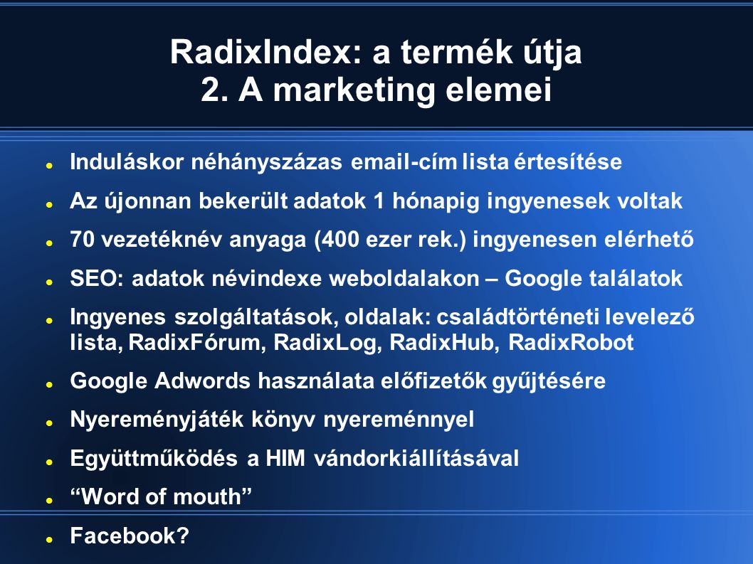 RadixIndex: a termék útja 2. A marketing elemei