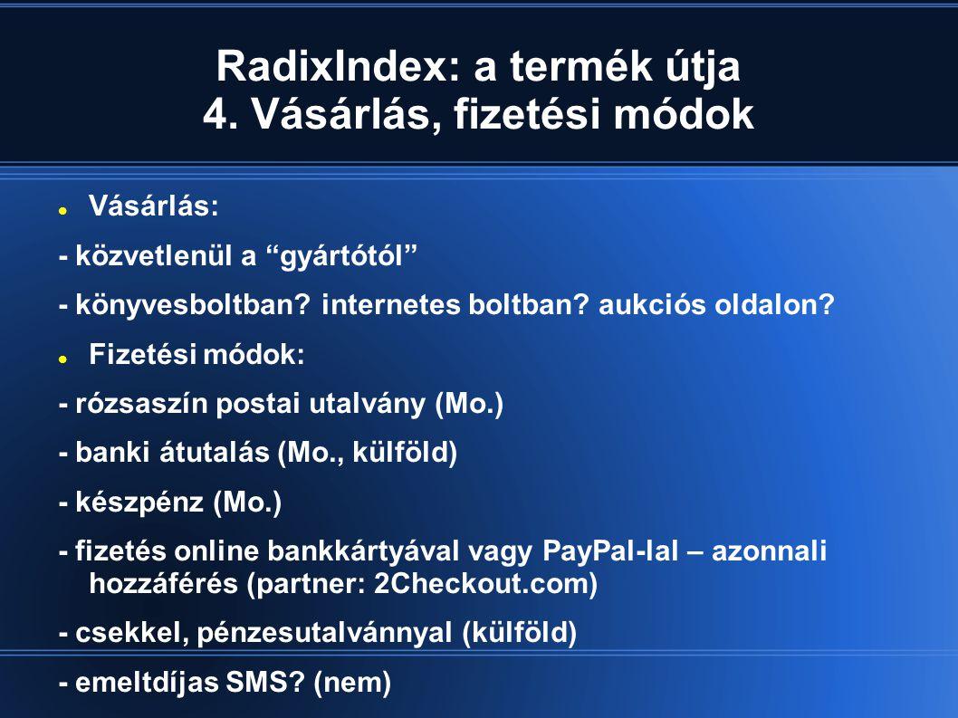 RadixIndex: a termék útja 4. Vásárlás, fizetési módok