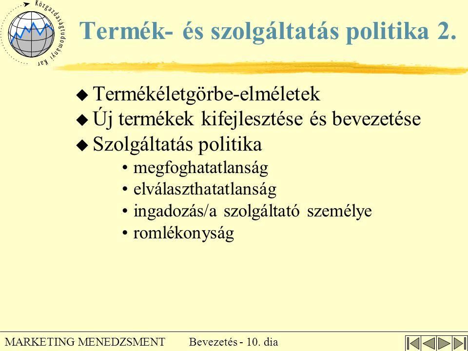 Termék- és szolgáltatás politika 2.