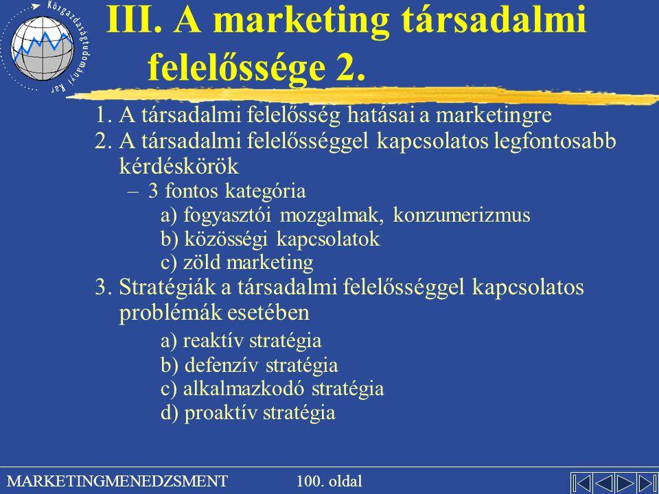 III. A marketing társadalmi felelőssége 2.