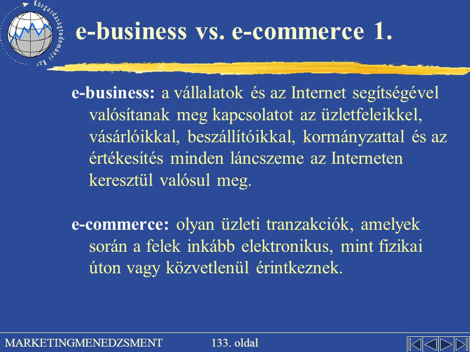 e-business vs. e-commerce 1.