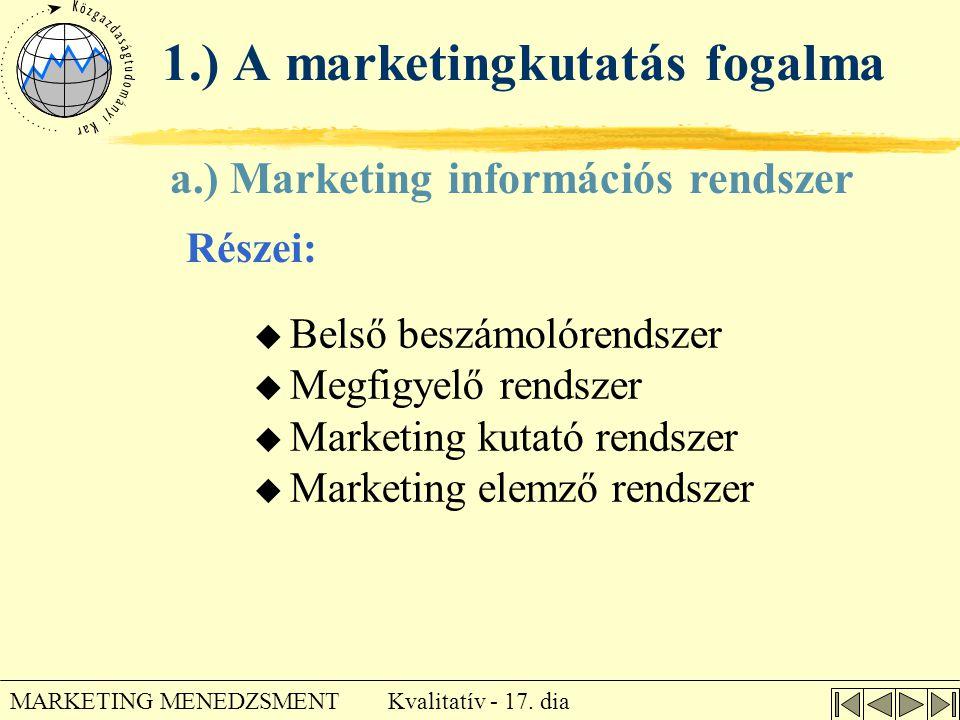 1.) A marketingkutatás fogalma
