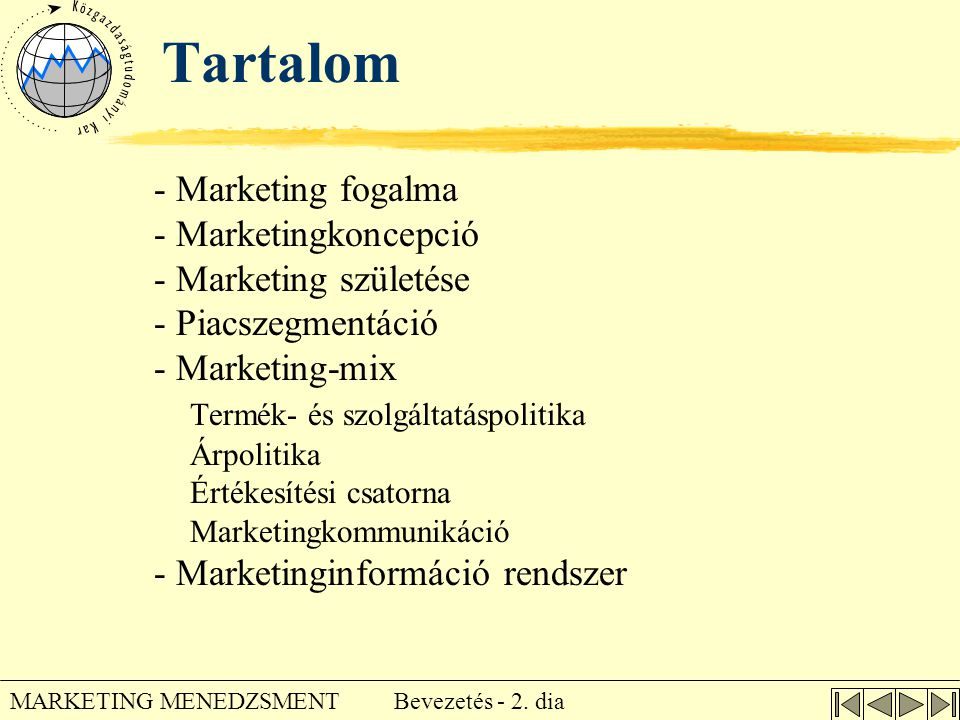 Tartalom - Marketing fogalma - Marketingkoncepció
