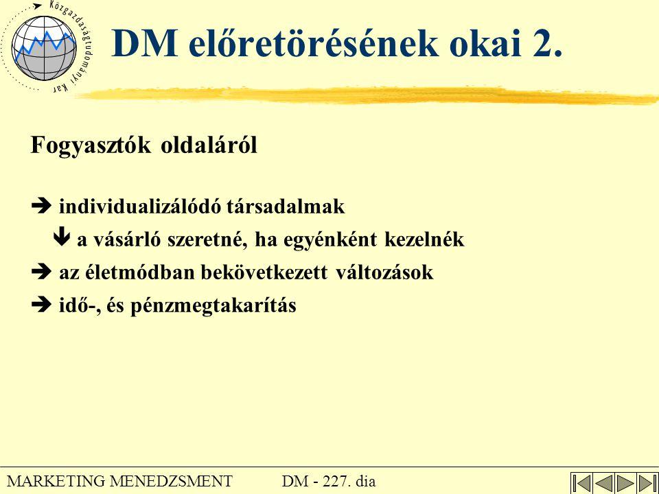 DM előretörésének okai 2.