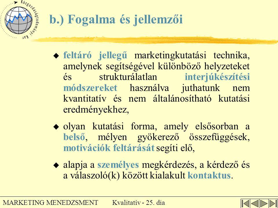 b.) Fogalma és jellemzői