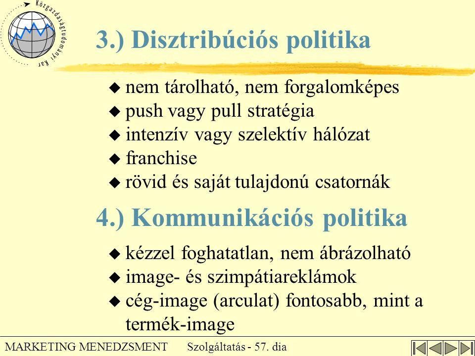 3.) Disztribúciós politika