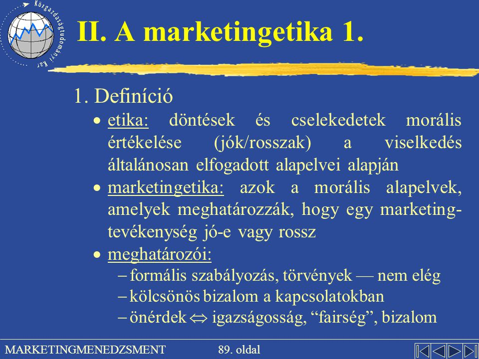 II. A marketingetika 1. 1. Definíció