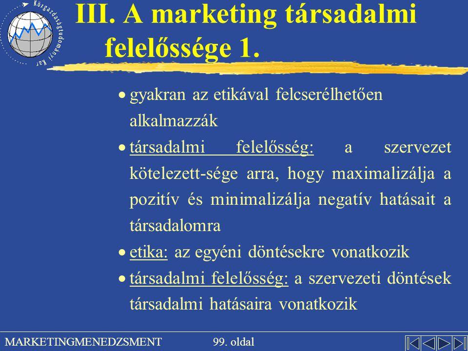 III. A marketing társadalmi felelőssége 1.