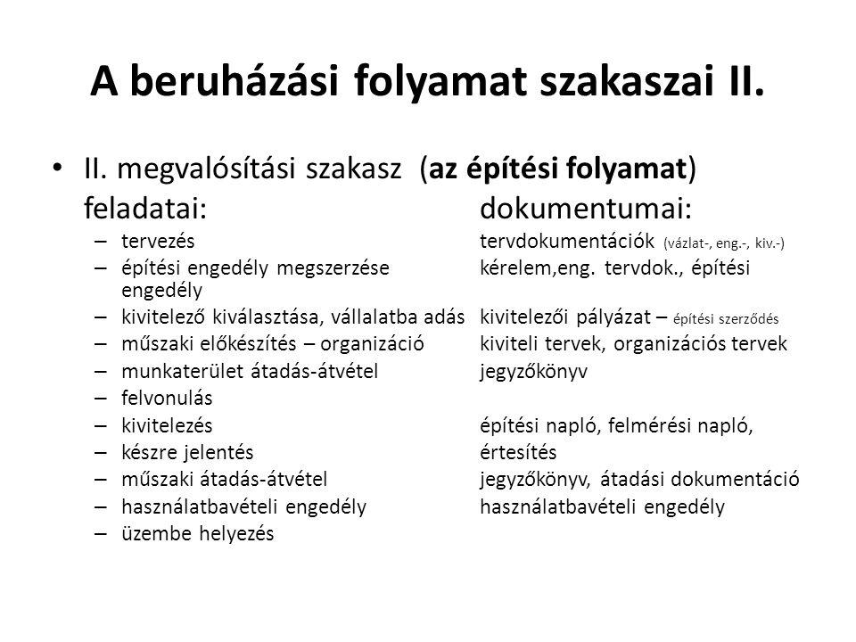 A beruházási folyamat szakaszai II.