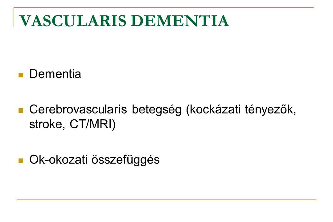 VASCULARIS DEMENTIA Dementia