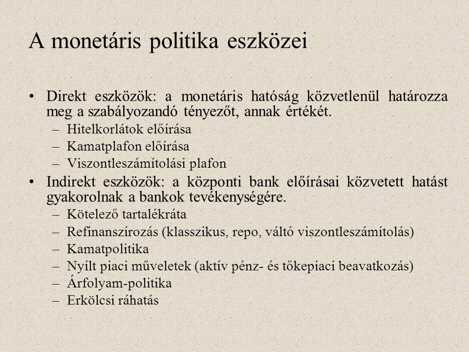 A monetáris politika eszközei