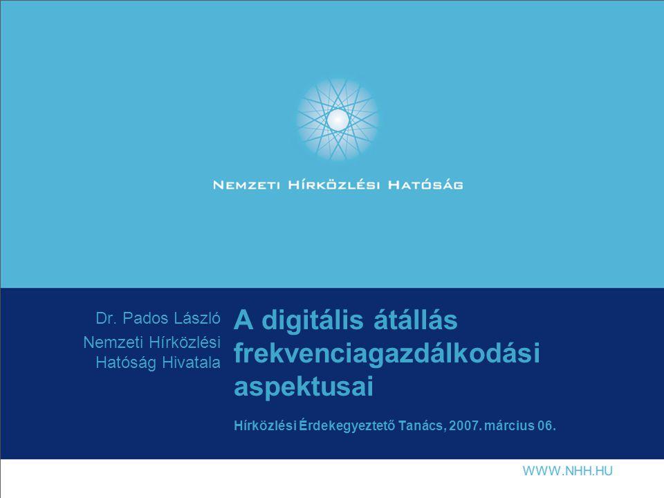 Dr. Pados László Nemzeti Hírközlési Hatóság Hivatala