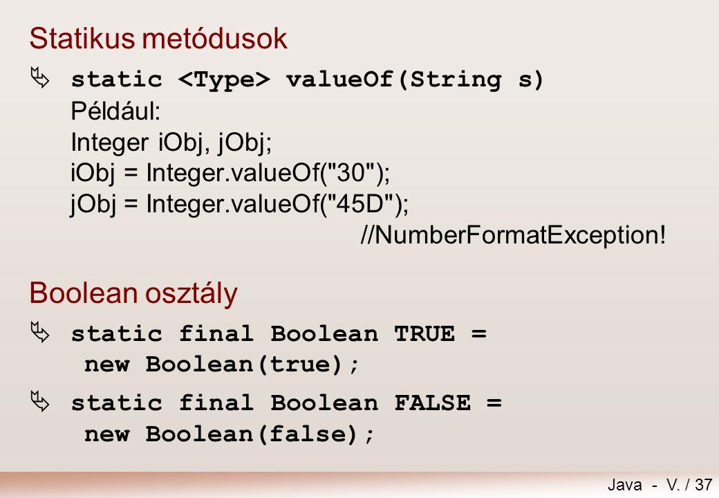 Statikus metódusok Boolean osztály