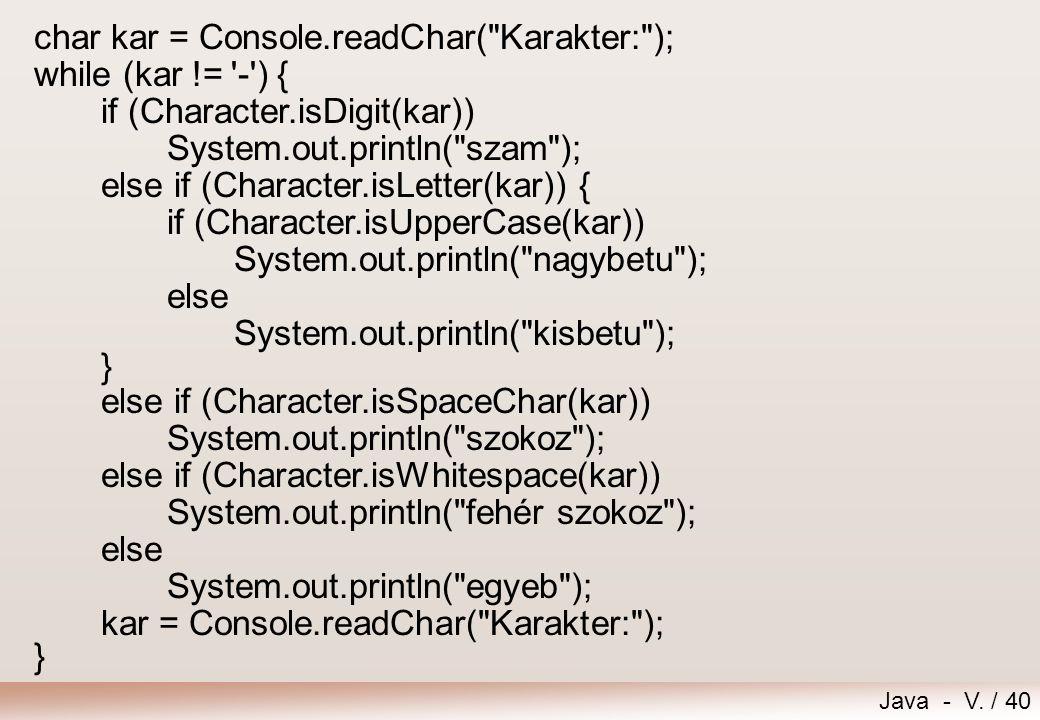 char kar = Console.readChar( Karakter: );