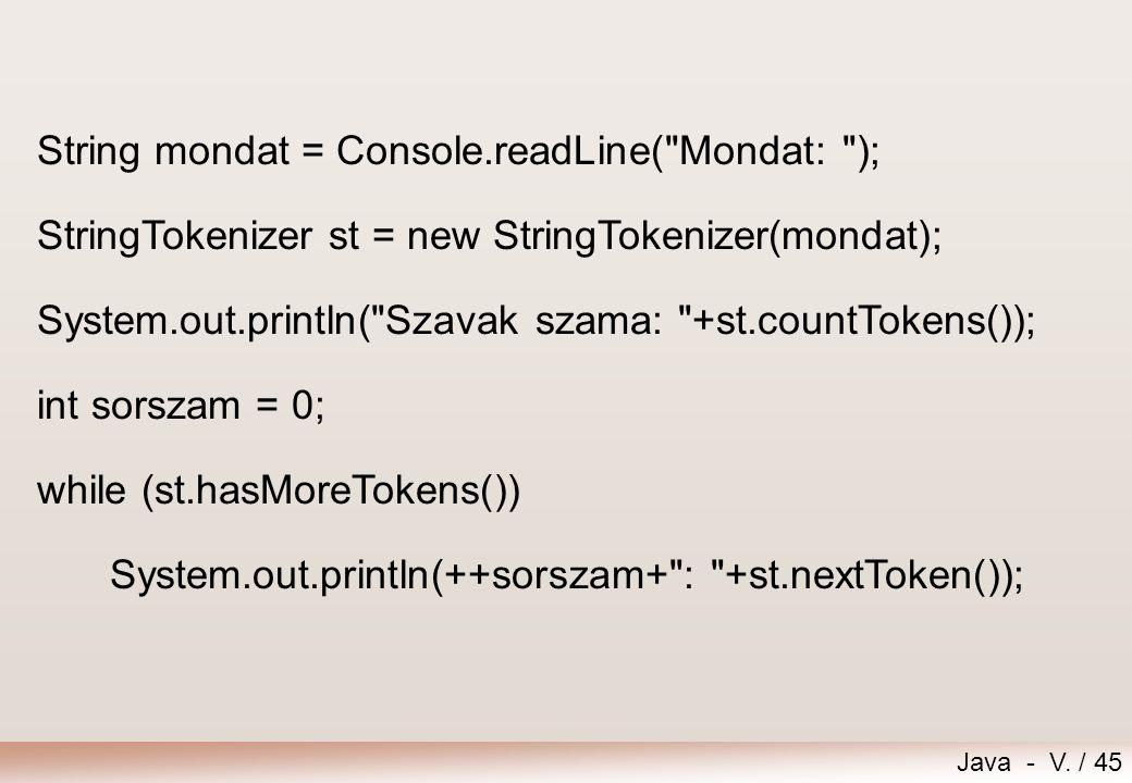 String mondat = Console.readLine( Mondat: );