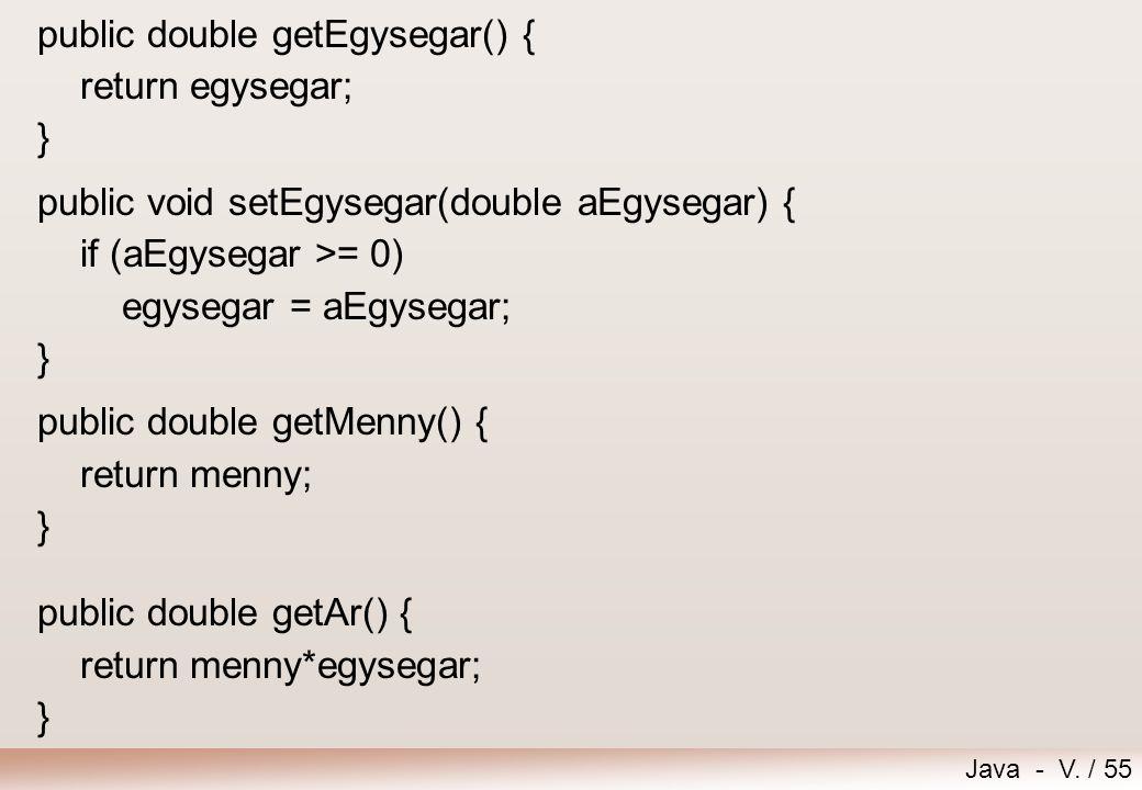 public double getEgysegar() {